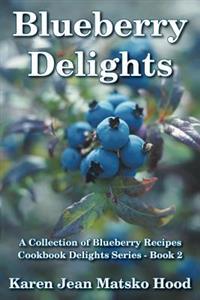 Köp boken Blueberry Delights hos Adlibris.